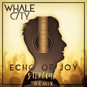 WHALE CITY - ECHO OF JOY (STEREOACT REMIX)